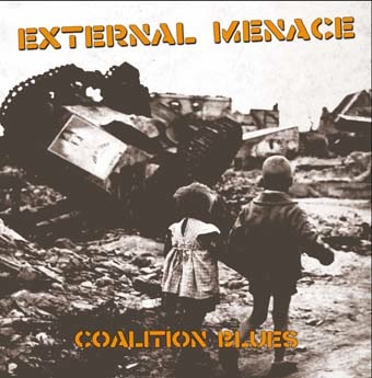 External Menace: Coalition blues LP